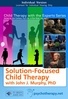 Solution-Focused Child Therapy - 2 CPD Hours