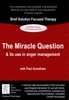 The Miracle Question & Its Use in Anger Management - 1 CPD Hour