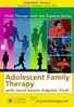 Adolescent Family Therapy - 2 CPD Hours