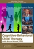 Cognitive-Behavioural Child Therapy - 2 CPD Hours