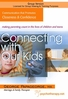 Connecting with Our Kids - 2 CPD Hours
