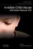 Invisible Child Abuse - 1 CPD Hour