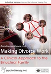 Making Divorce Work: A Clinical Approach to the Binuclear Family - 1 CPD Hour
