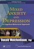 Mixed Anxiety and Depression: A Cognitive-Behavioural Approach - 1 CPD Hour