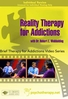 Reality Therapy for Addictions - 2 CPD Hours