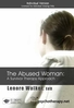 The Abused Woman: A Survivor Therapy Approach - 2 CPD Hours