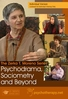 The Zerka T. Moreno Series: Psychodrama, Sociometry and Beyond - 2 CPD Hours
