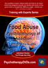 Food Abuse: Psychopathology of Addiction - 1 CPD Hour