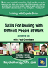 Skills For Dealing with Difficult People at Work (3 DVD) - 3 CPD Hours