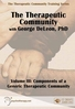 The Therapeutic Community, Volume III - ORGANISATIONAL