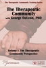 The Therapeutic Community, Volume I - ORGANISATIONAL