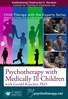 Psychotherapy with Medically Ill Children - ORGANISATIONAL