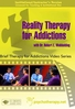 Reality Therapy for Addictions - ORGANISATIONAL