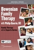 Bowenian Family Therapy - 2 CPD Hours