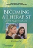 Becoming a Therapist: Inside the Learning Curve