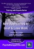 New Approaches to Grief & Loss Work (3 DVD) - 3 CPD Hours