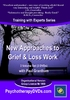 New Approaches to Grief & Loss Work (3 DVD) - ORGANISATIONAL