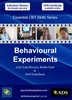Behavioural Experiments (Essential CBT Skills Series) - 2 CPD Hours
