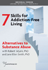 Skills for Addiction-Free Living: Alternatives to Substance Abuse - 2 CPD Hours