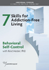 Skills for Addiction-Free Living: Behavioral Self-Control - 2 CPD Hours