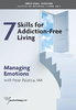 Skills for Addiction-Free Living: Managing Emotions - 2 CPD Hours