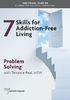 Skills for Addiction-Free Living: Problem Solving - 2 CPD Hours