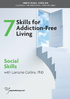 Skills for Addiction-Free Living: Social Skills - 2 CPD Hours