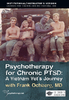 Psychotherapy for Chronic PTSD: A Vietnam Vet's Journey (2 DVD) - ORGANISATIONAL