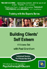 Building Clients' Self Esteem (4 DVD) - 6 CPD Hours