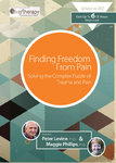 Finding Freedom From Pain: Solving The Complex Puzzle of Trauma & Pain (3 DVDs) - 5 CPD Hours