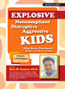 Explosive, Noncompliant, Disruptive, Aggressive Kids - 4 DVD Set - 6 CPD Hours