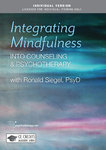 Integrating Mindfulness into Counselling and Psychotherapy - 3 CPD Hours