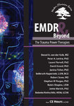 EMDR & Beyond: The Trauma Power Therapies - 2 DVD Set - 2 CPD Hours