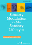 Sensory Modulation and the Sensory Lifestyle - 1 CPD Hour