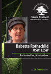 Babette Rothschild Full Interview - Trauma Treatment: Psychotherapy for the 21st Century - 1 CPD Hr