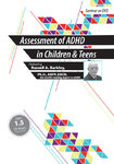 Assessment of ADHD in Children and Teens with Russell Barkley, Ph.D. - 2 CPD Hours