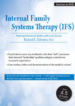 Internal Family Systems Therapy - 2 DVDs - 4 CPD Hours