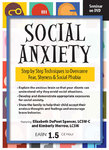 Social Anxiety: Step by Step Techniques to Overcome Fear, Shyness & Social Phobia - 2 CPD Hours