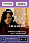 Case Formulation and Exposure & Response Prevention for Social Anxiety - 2 CPD Hours