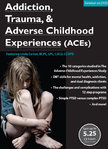 Addiction, Trauma, & Adverse Childhood Experiences (ACEs) - 3 DVD Set - 6 CPD Hours