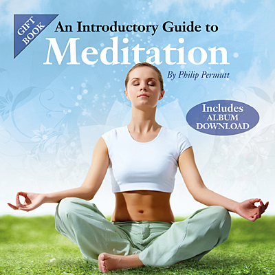An Introductory Guide to Meditation (Book) by Philip Permutt