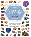 The Crystal Healer: Volume 2 by Philip Permutt